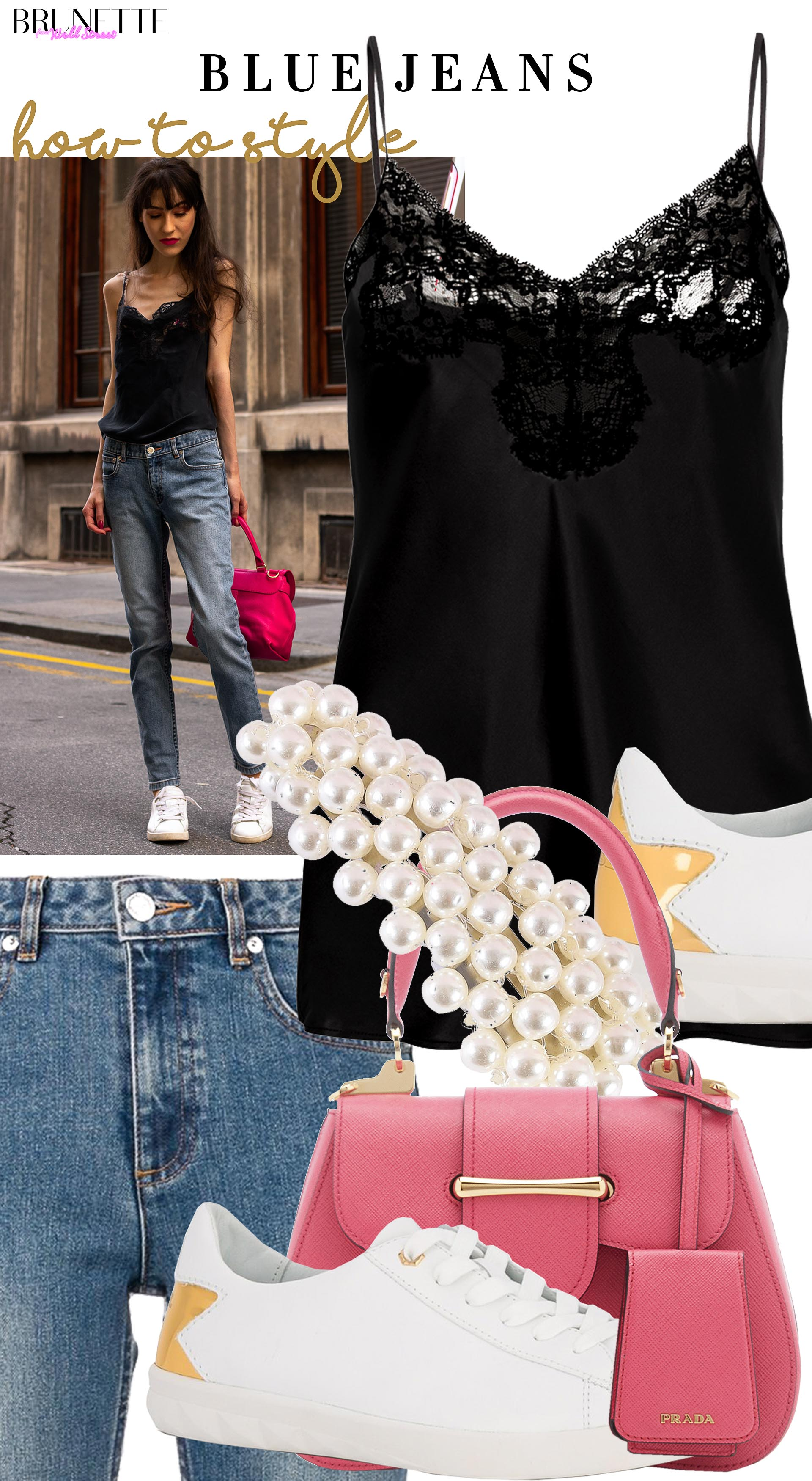 Brunette from Wall Street Veronika Lipar How to style Blue Jeans white sneakers pink prada bag black slip top
