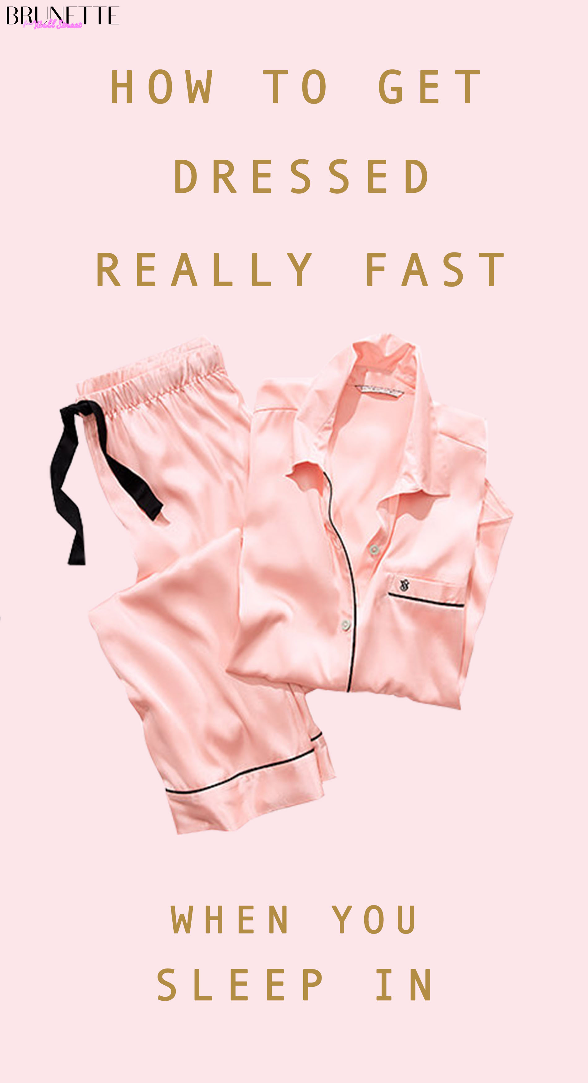 Victoria's Secret pink striped pyjamas with text overlay How to get dressed fast when you sleep in