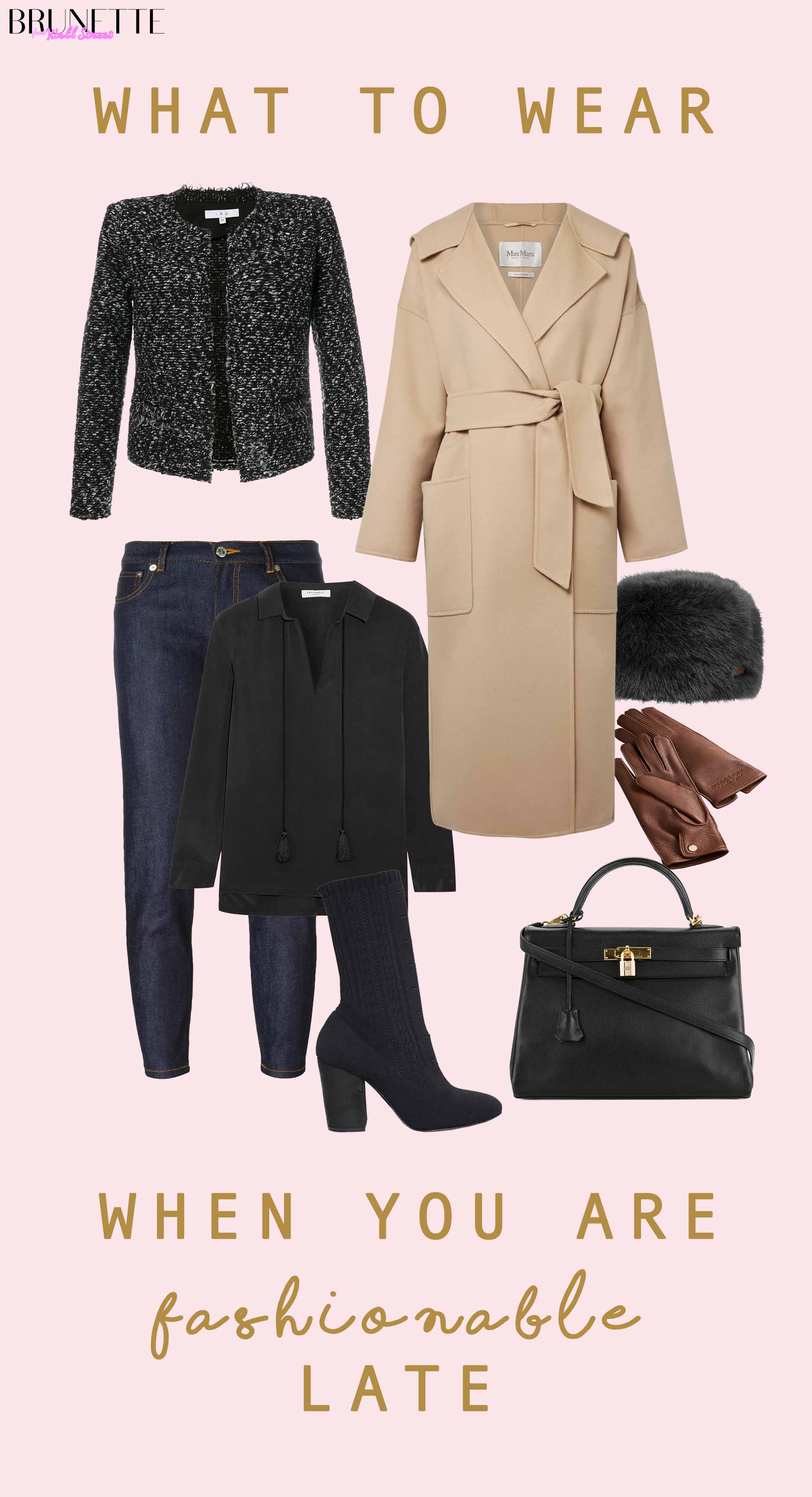 Winter outfit with text overlay What to wear when you are fashionable late
