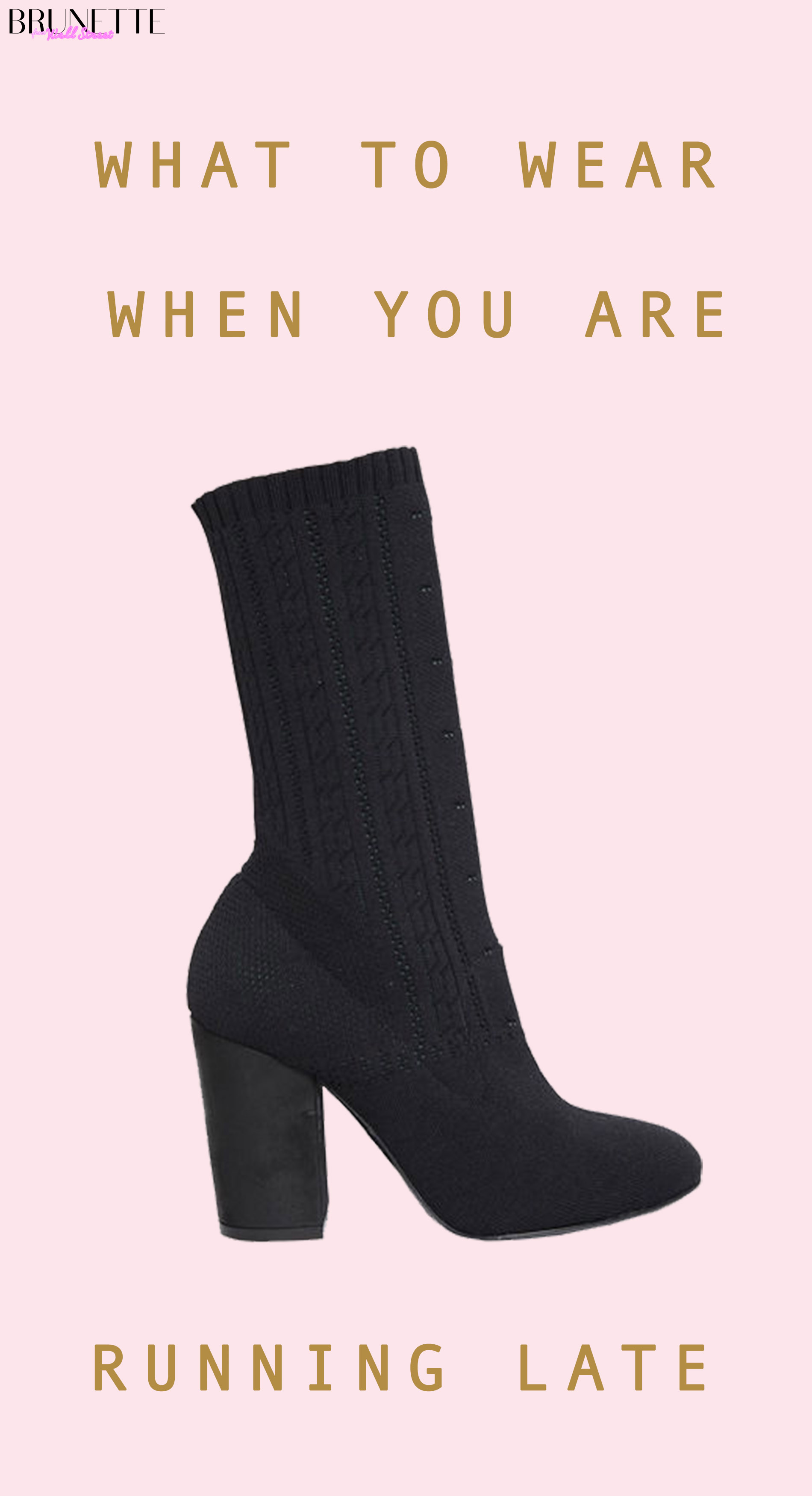 text overlay What to wear when you are running late, Elena Iachi black sock boot