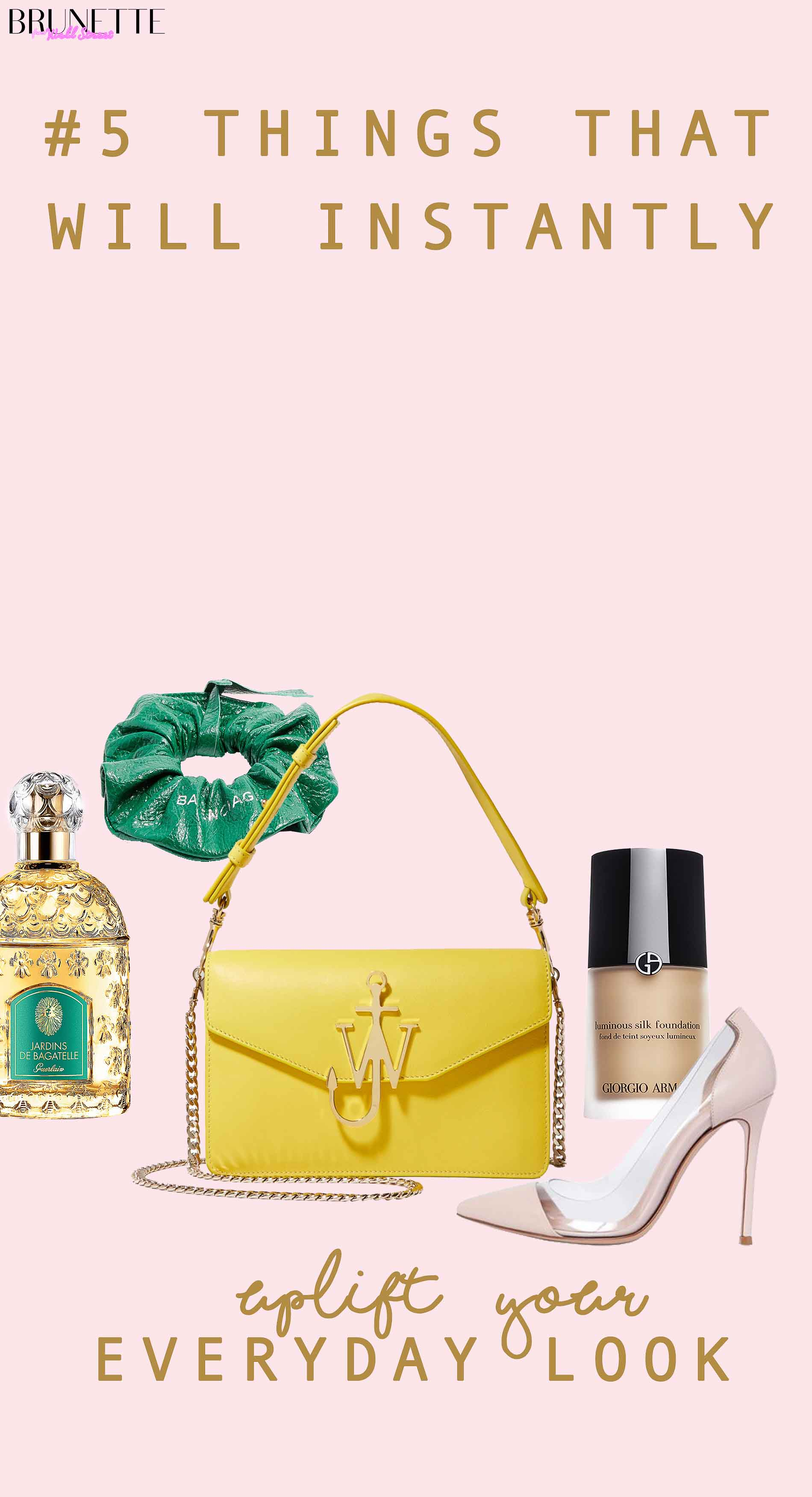 J.W. Anderson yellow bag, Balancing green scrunchie, Gianvito Rossi pumps, Giorgio Armani foundation, Guerlian perfume with text overlay #5 Things that will instantly uplift your everyday look