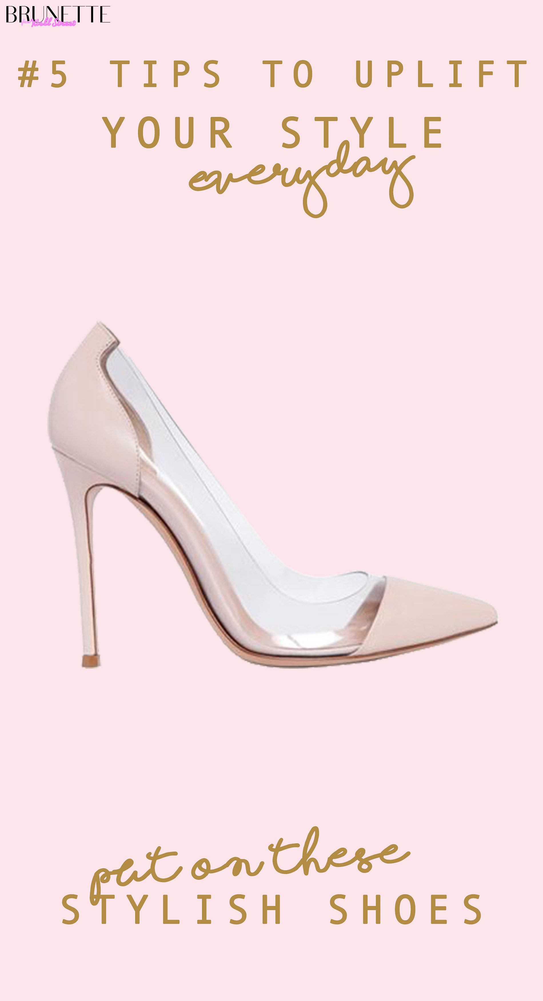 Gianvito Rossi plexi pumps with text overlay #5 Things that will instantly uplift your everyday style transparent shoes