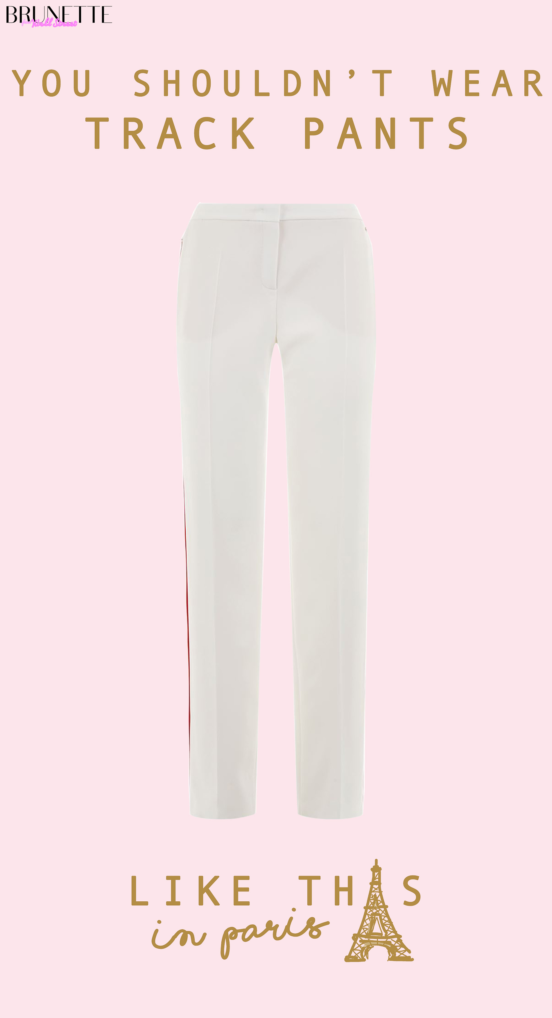 White Track Pants from Escada with text overlay You Shouldn't wear Track Pants Like This in Paris