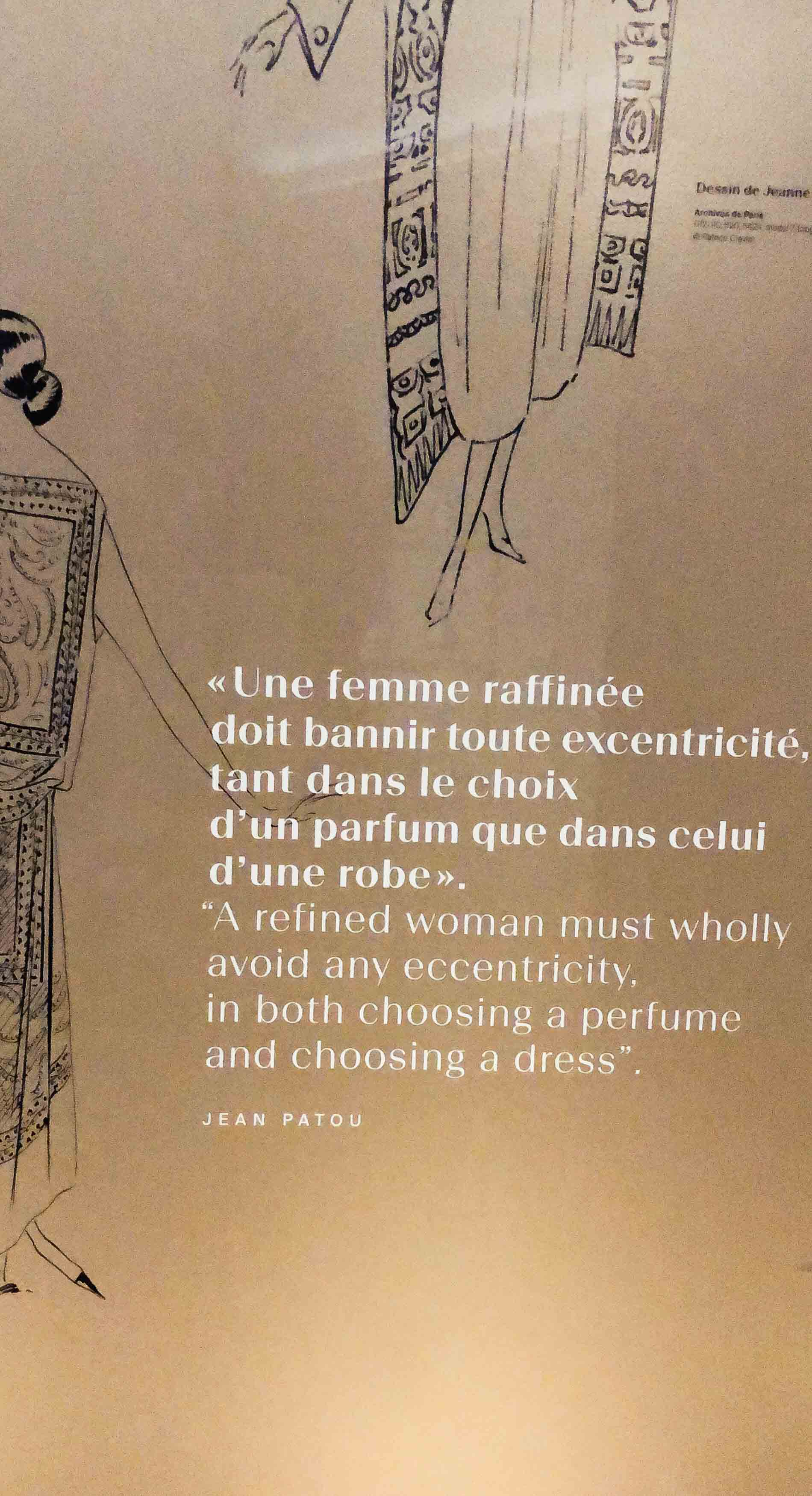 A refined woman must wholly avoid any eccentricity in both choosing a perfume and choosing a dress. Jean Patou