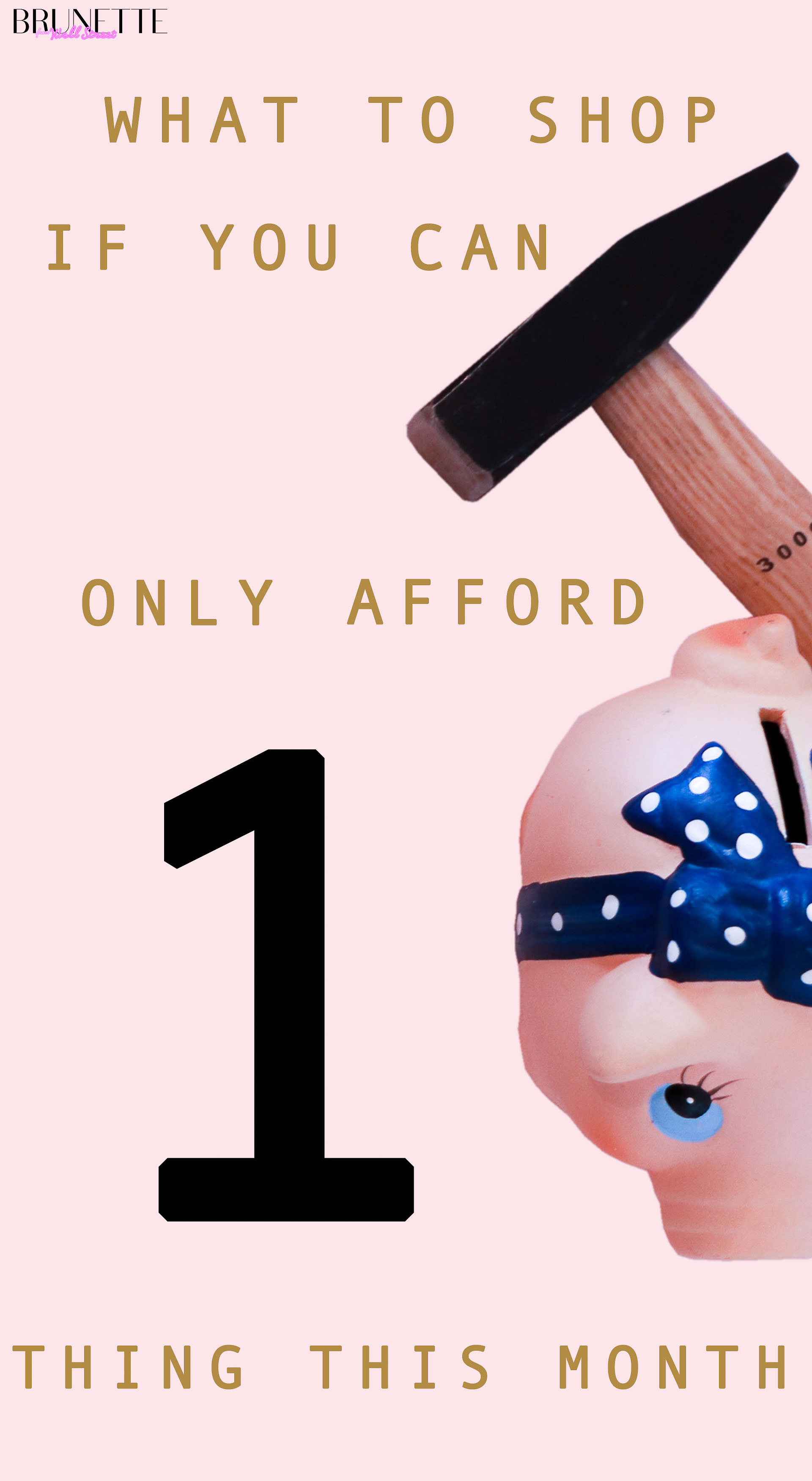 Hammer and piggy bank with text overlay What to shop if you can only afford 1 thing this month