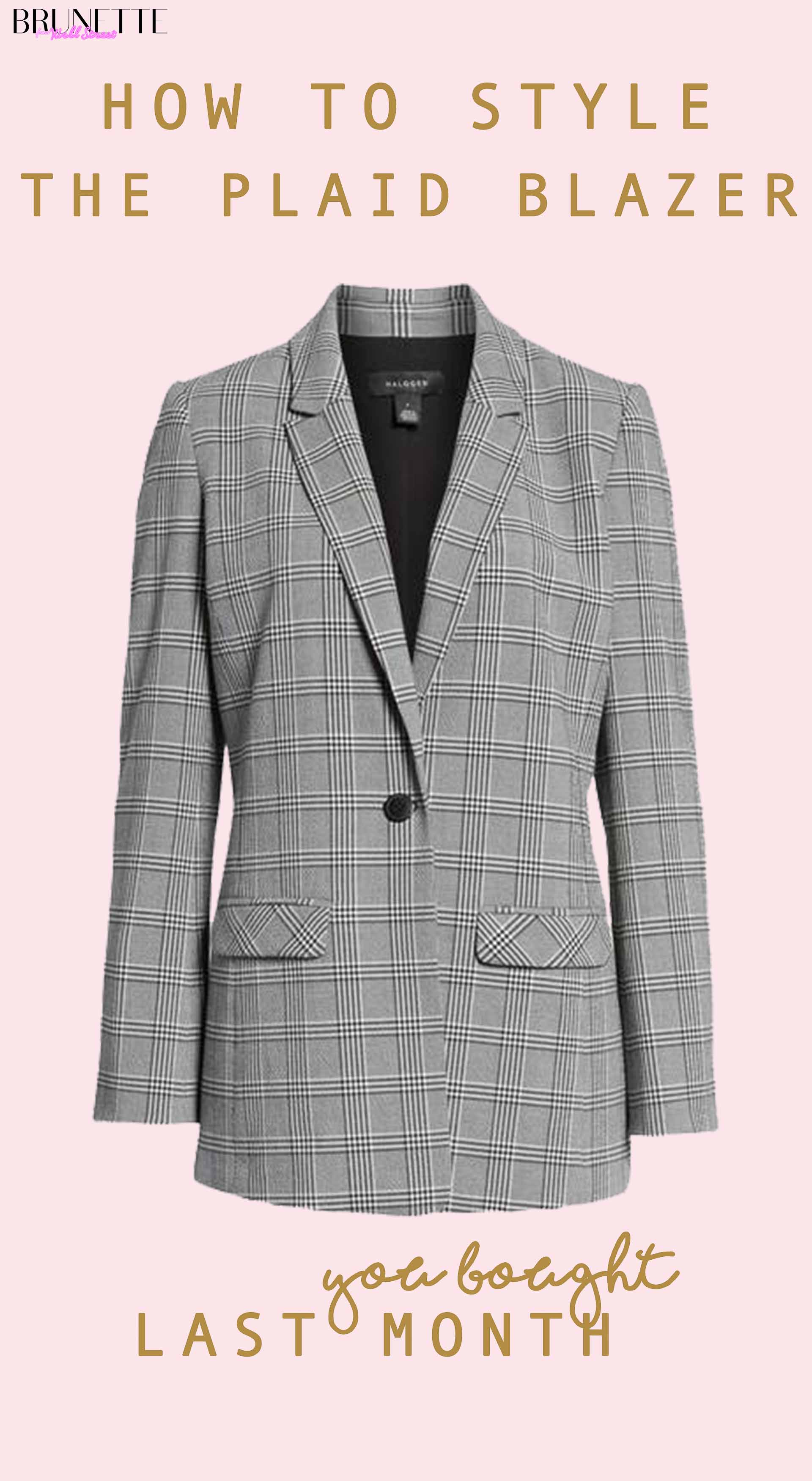 Grey plaid blazer with text overlay How to stye Plaid blazer You bought last month