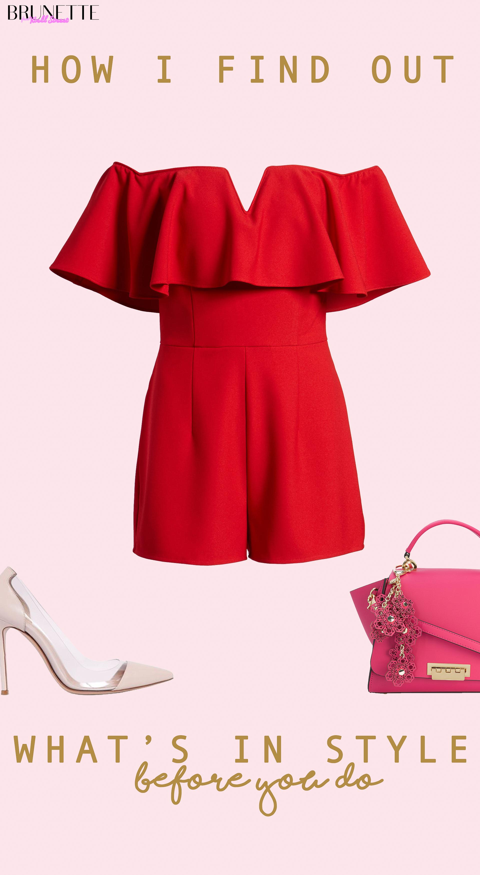 red romper off the shoulder, Gianviro Rossi plexi pumps, pink top handle bag with text overlay how I find out what's in style before you do