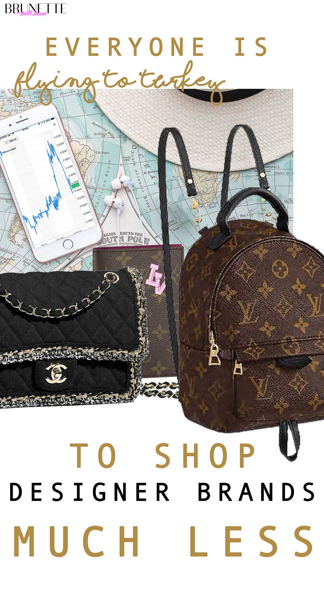 Chanel flap bag, Louis Vuitton backpack with text overlay EVERYONE IS FLYING TO TURKEY TO SHOP DESIGNER BRANDS for less