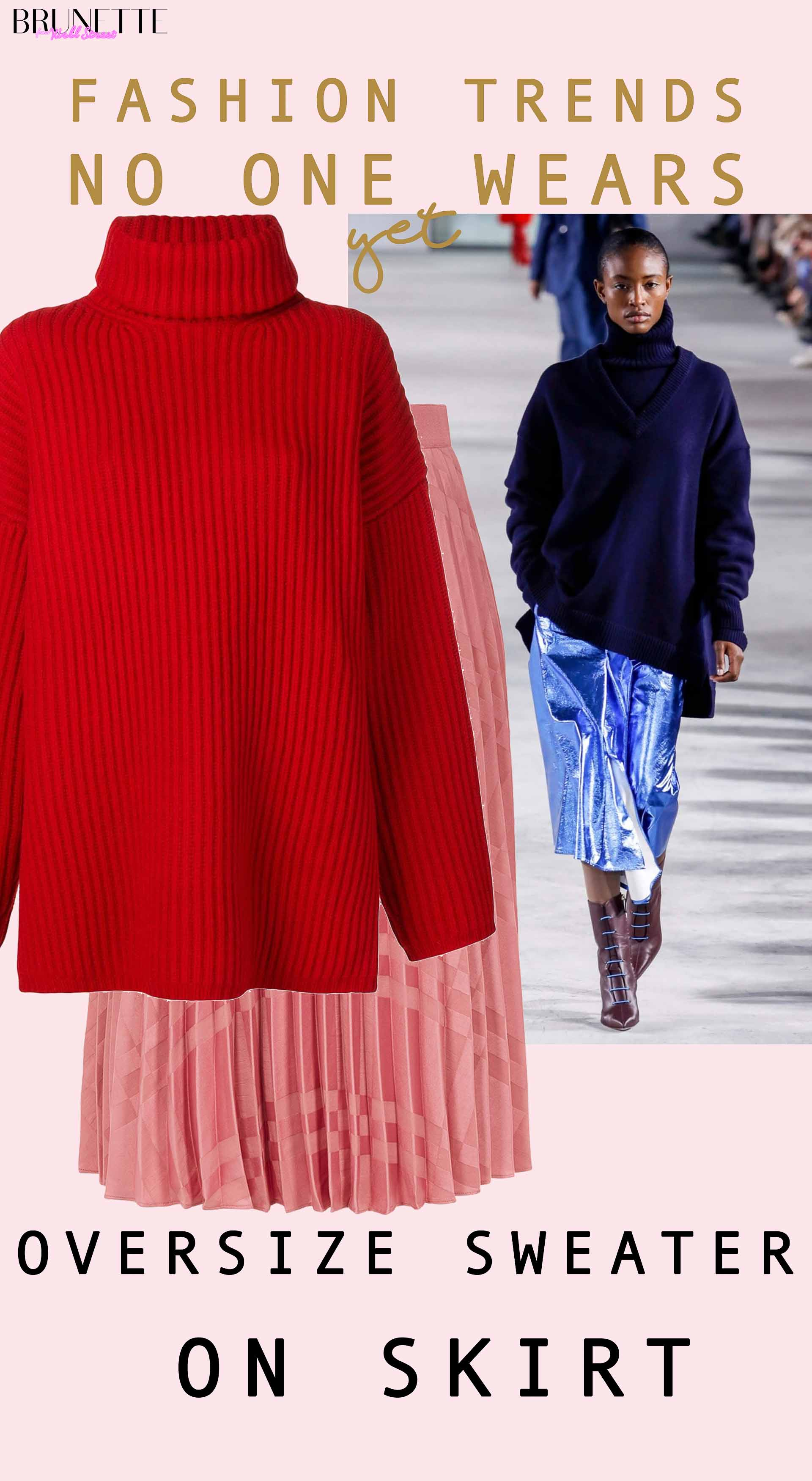 Oversize Sweater On Skirt Autumn Winter 2019 Fashion Trends No One