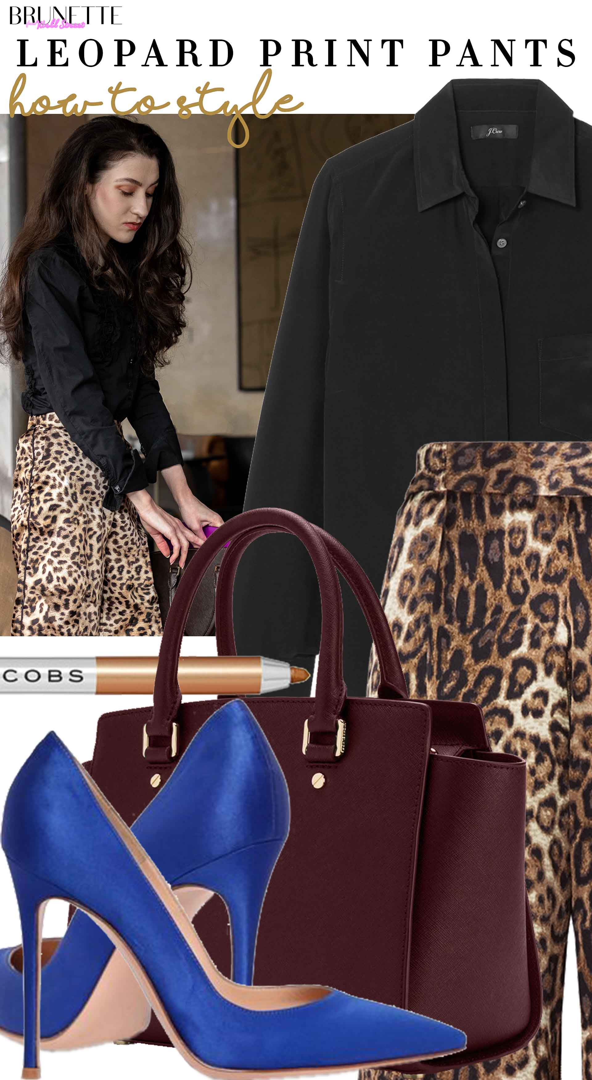 Brunette from Wall Street how to style leopard print pants for work business brunch