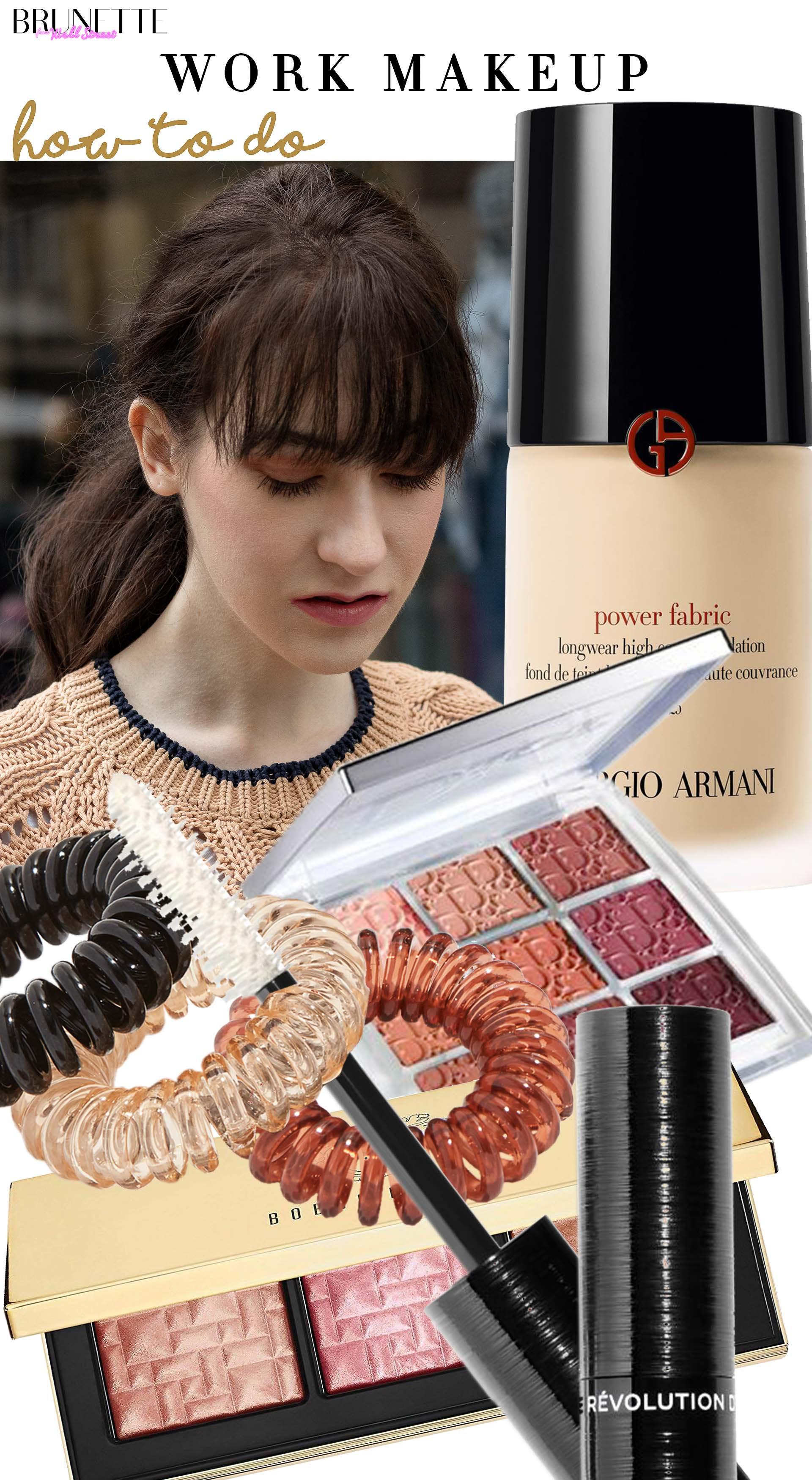 Brunette from Wall Street how to do beige camel work makeup power fabric giorgio armani dior naturelles eye shadows bibbi brown highlighter chanel mascara wirecord hairties