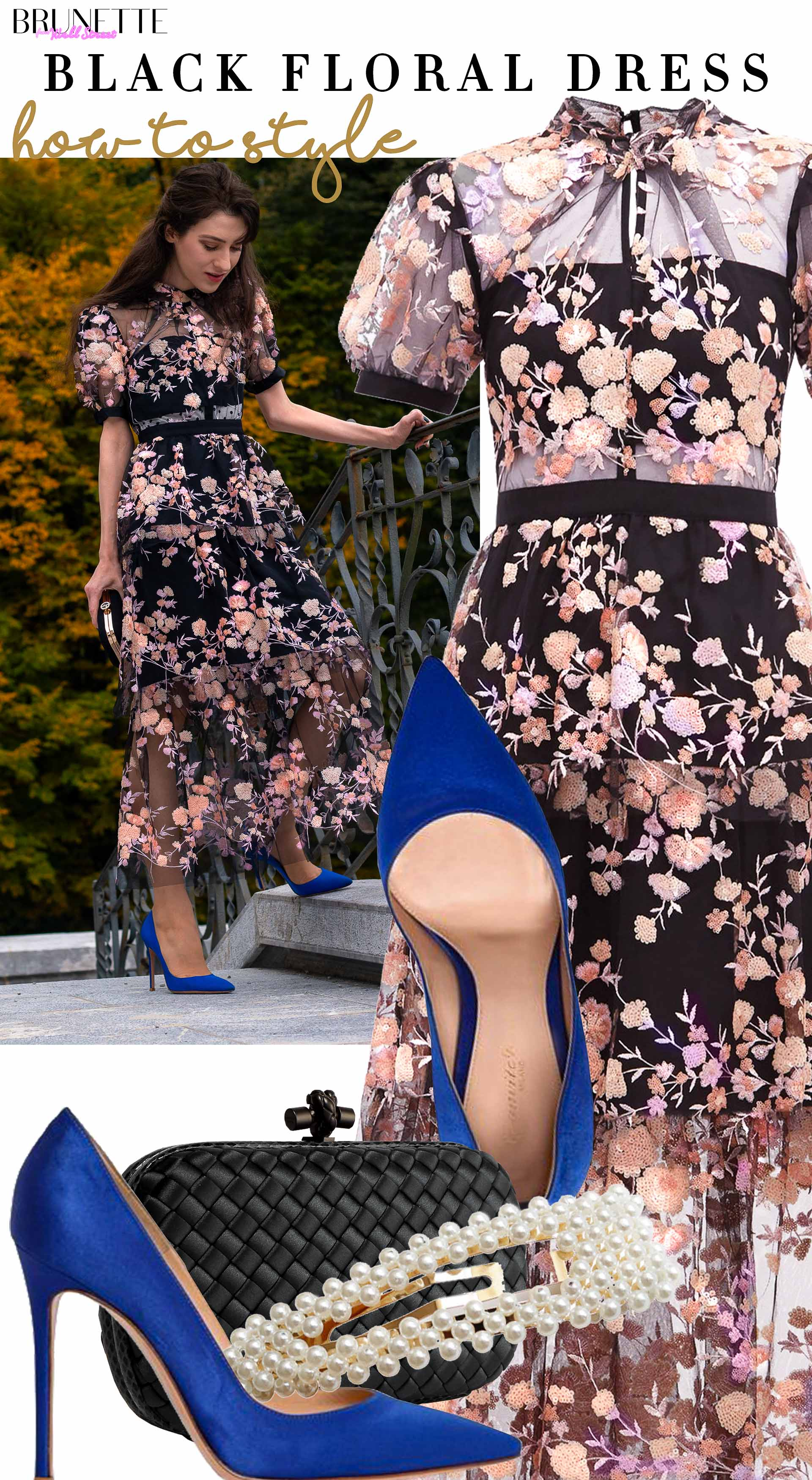 Brunette from Wall Street how to style black floral dress Self Portrait blue Gianvito Rossi pumps Bottegga Veneta clutch pearl hairpin for fall wedding party