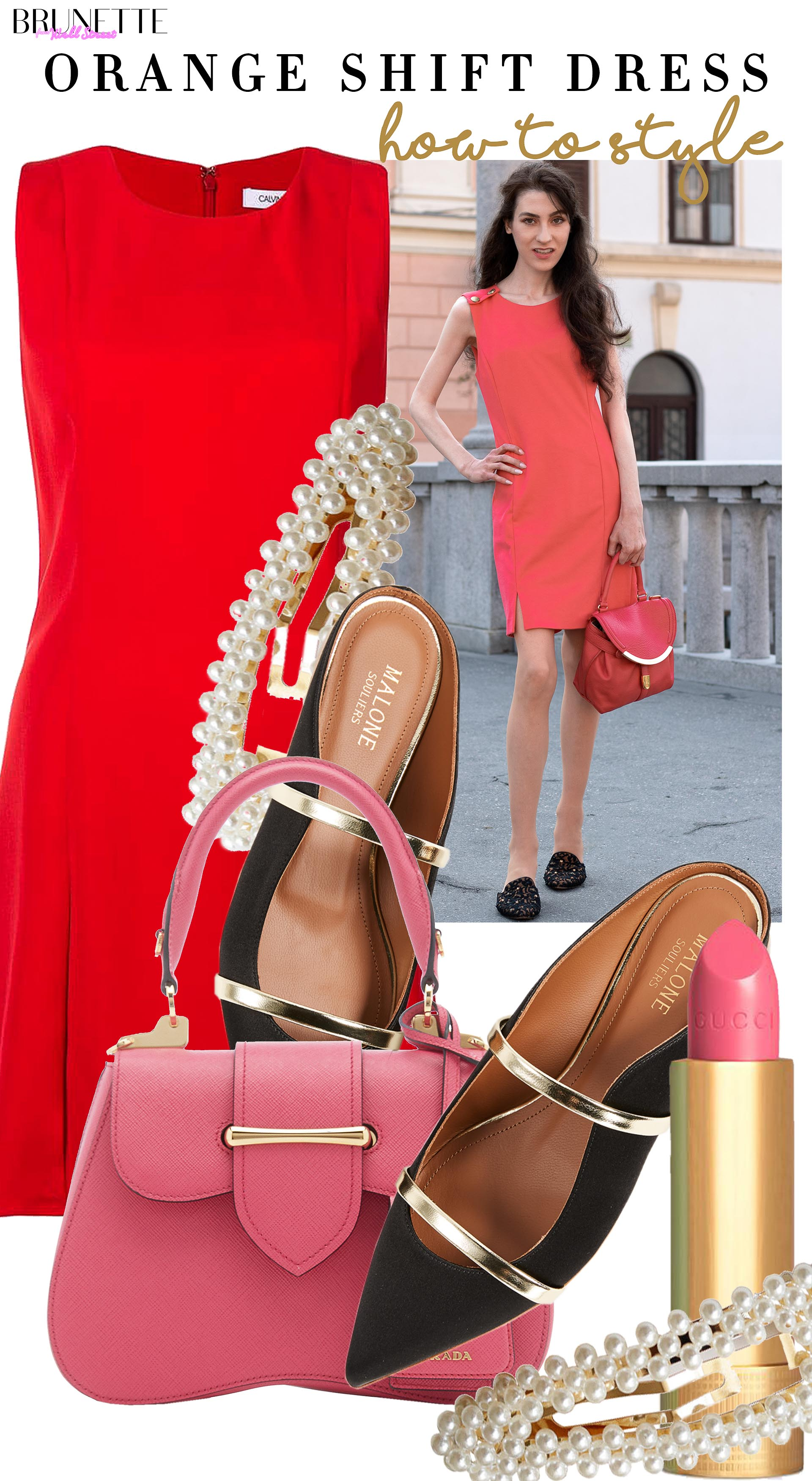 Brunette from Wall Street how to style orange shift dress for summer brunch prada top handle bag malone souliers flats