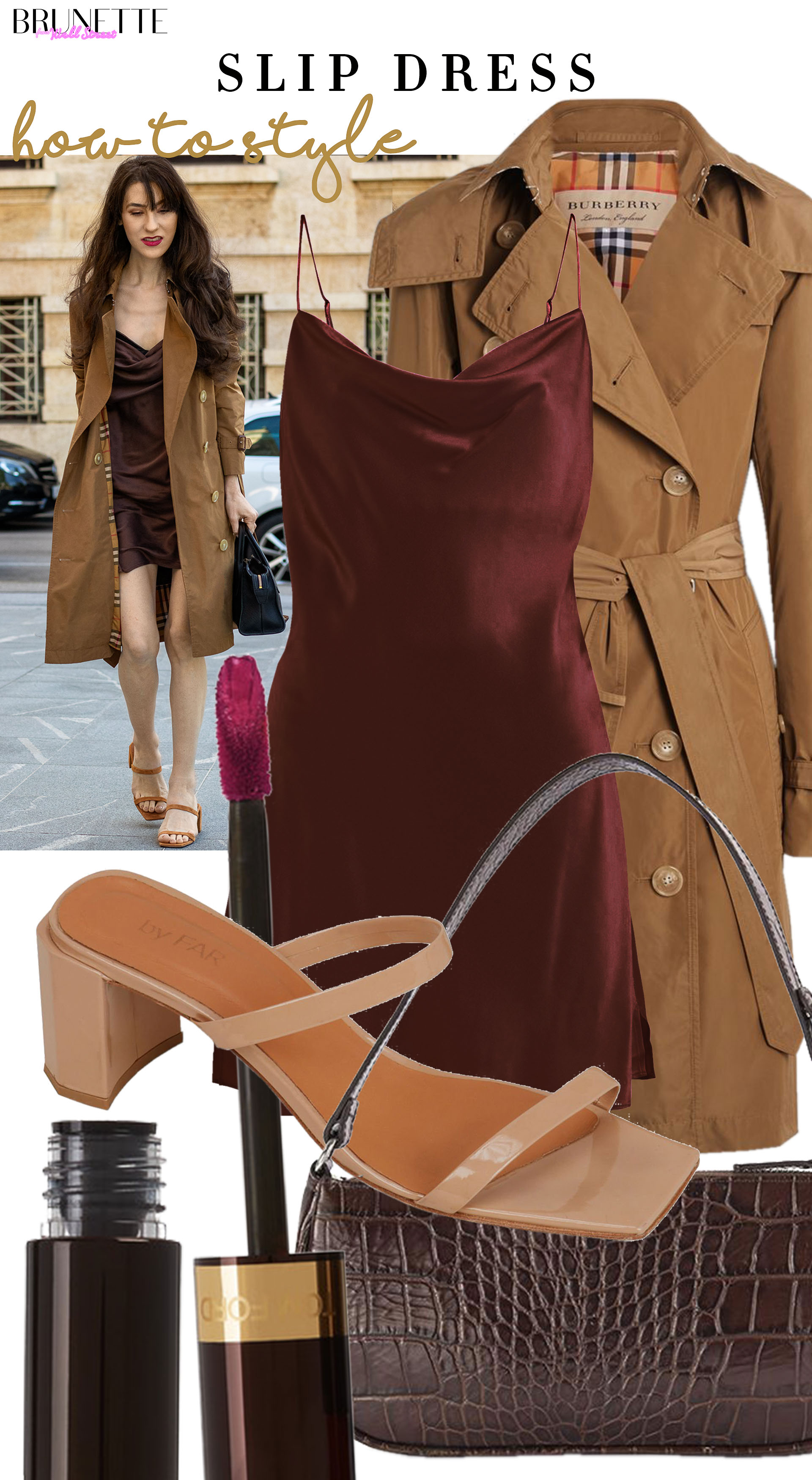 Brunette from Wall Street how to style slip dress Burberry trench coat strappy sandals shoulder bag summer to fall