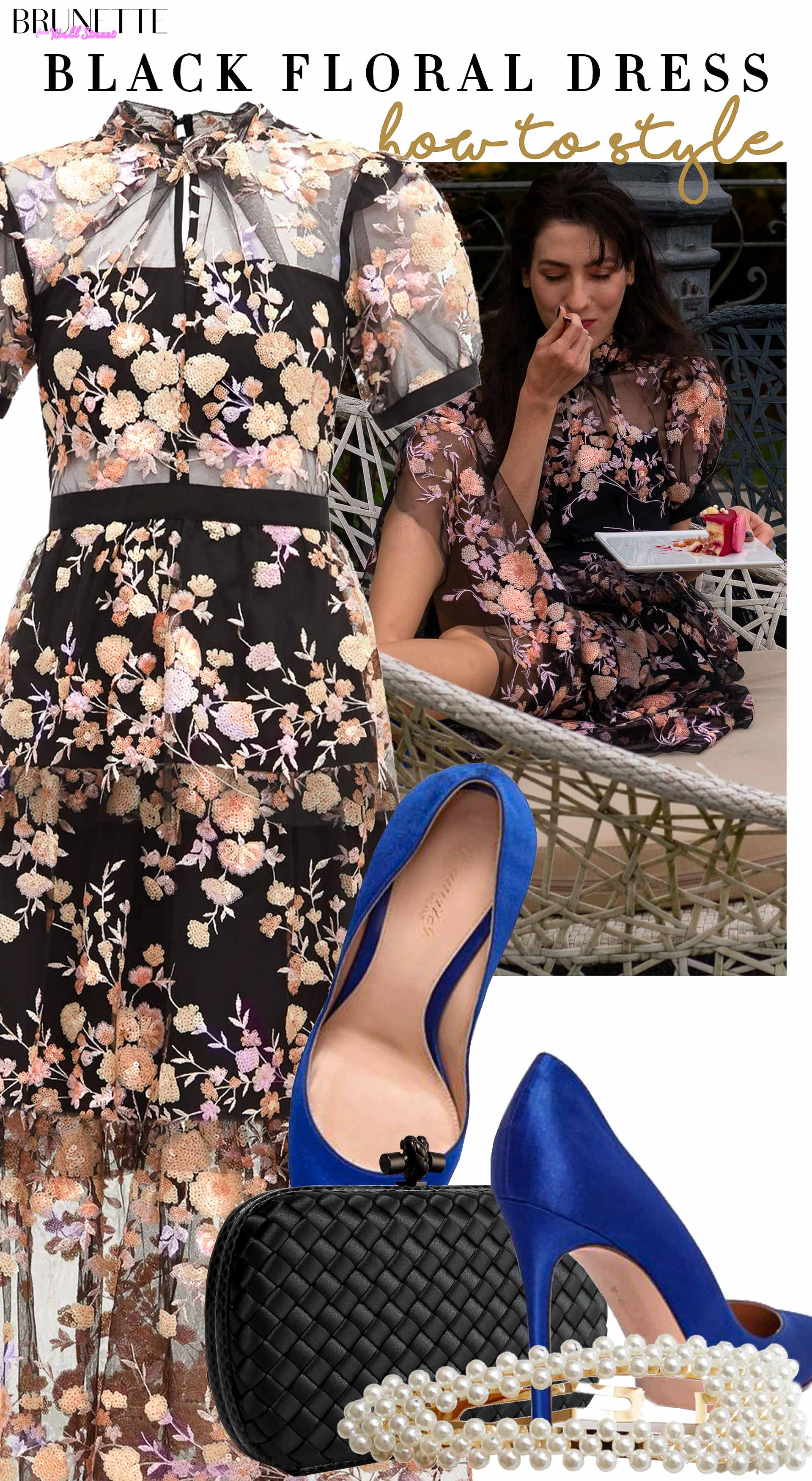 Brunette from Wall Street how to style black floral dress Self Portrait blue Gianvito Rossi pumps Bottegga Veneta clutch pearl hairpin for birthday brunch party