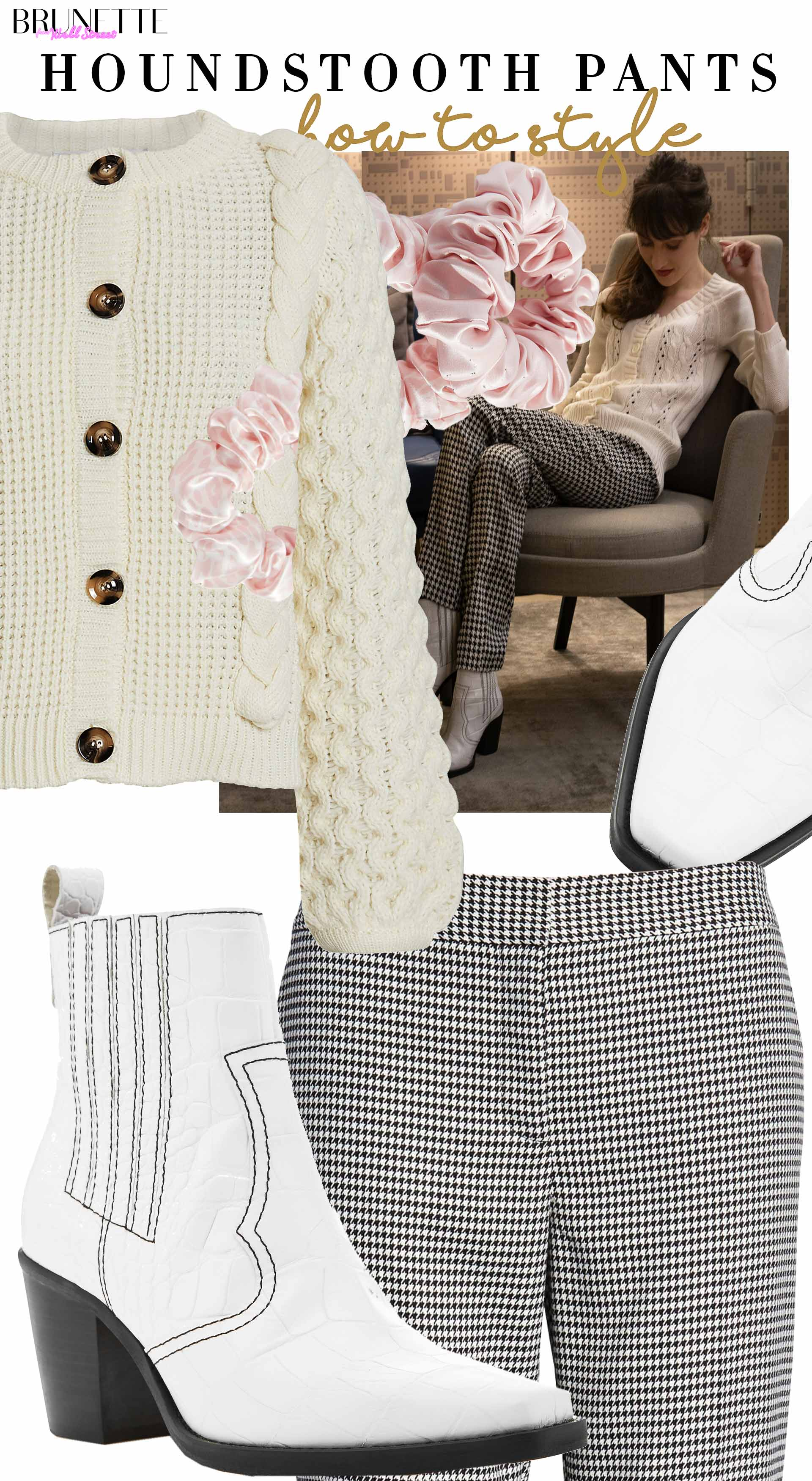 Brunette from Wall Street how to style houndstooth pants white cardigan ganni white cowboy boots
